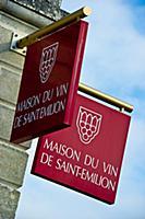 The Maison du Vin in Saint-Emilion  Gironde  Franc