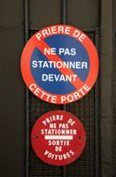 No Parking sign on entrance to a house. Paris  Fra