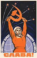 'Long live the Soviet people - the Space pioneers!