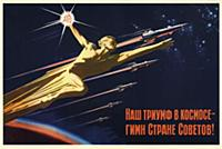 'Our triumph in Space is the hymn to the Soviet co