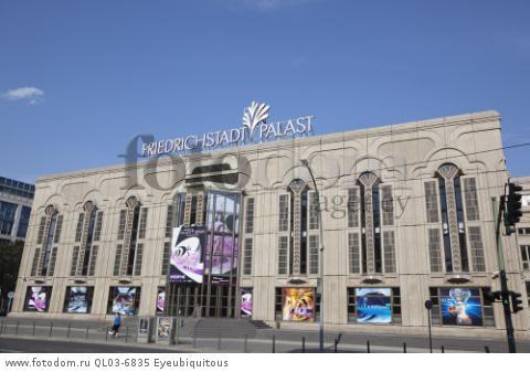 Germany, Berlin, Mitte, Friedrichstad-Palast Theatre on Friedrichstrasse.